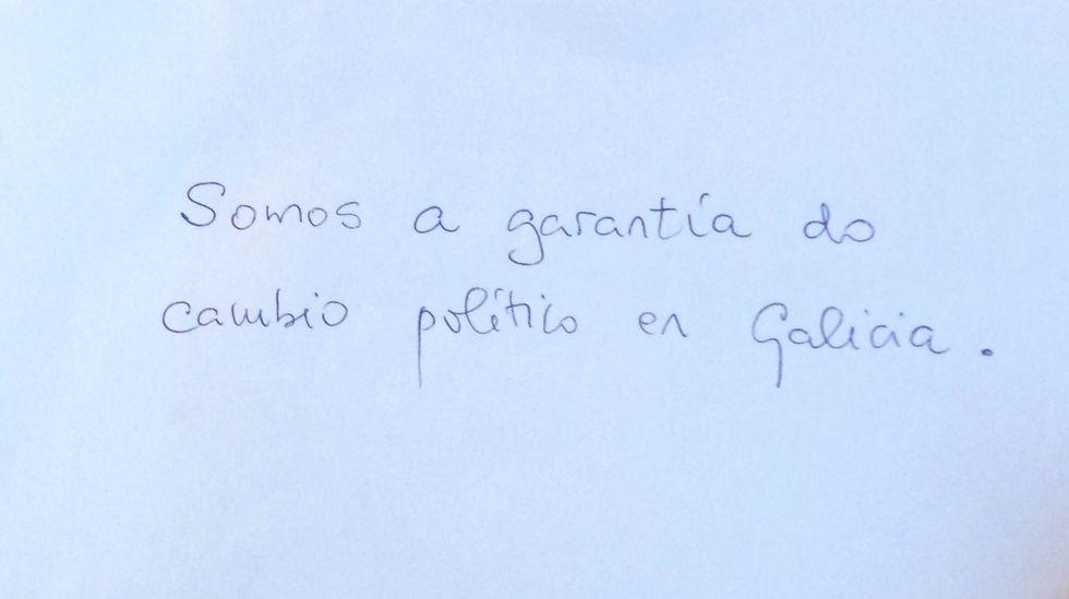 «Somos a garantía do cambio político en Galicia», deixou escrito.