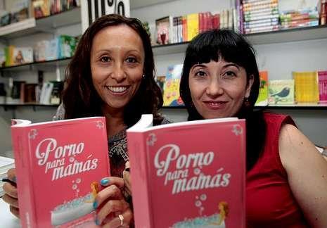 xxxl.Alejandra Rodríguez y Ana Pita han escrito a cuatro manos «Porno para mamás».