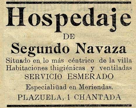 «Habitaciones higiénicas y ventiladas».  La casa de huéspedes de Segundo Navaza ofrecía sus «servicio esmerado» en 1929 en el semanario chantadino «La Voz del Agro»